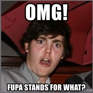 Shocked Dylan - OMG! fupa stands for what?