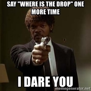 """Jules Pulp Fiction - Say """"where is the drop"""" one more time I dare you"""