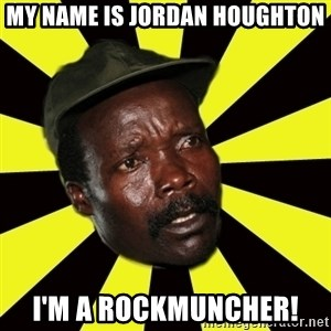 KONY THE PIMP - My name is jordan houghton i'm a rockmuncher!