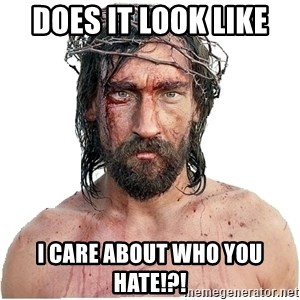Masturbation Jesus - does it look like  i care about who you hate!?!