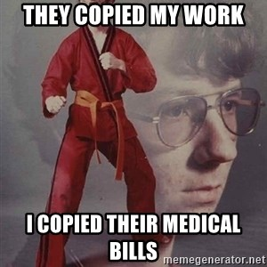 PTSD Karate Kyle - they copied my work i copied their medical bills