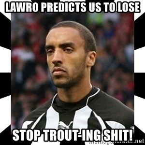 """James """"Terminator"""" Perch - Lawro predicts us to lose Stop Trout-ing shit!"""
