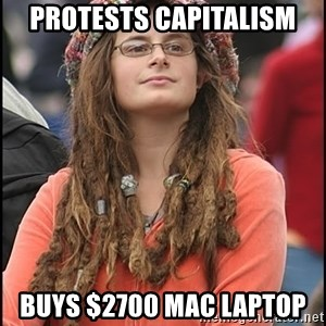 COLLEGE LIBERAL GIRL - protests capitalism BUYS $2700 mac LAPTOP