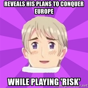 Misunderstood Russia - Reveals his plans to conquer Europe While playing 'Risk'