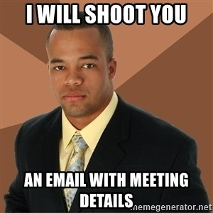 Successful Black Man - i will shoot you an email with meeting details