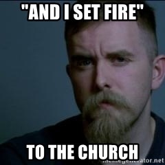 """Varg - """"and i set fire"""" to the church"""