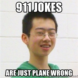 Kevin the Troll - 911 jokes are just plane wrong