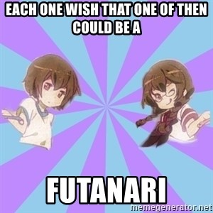 Typical yaoi-fan girlfriends - each one wish that one of then could be a futanari
