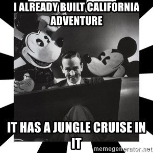 Sinister Walt - i already built california adventure it has a jungle cruise in it