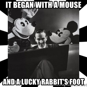 Sinister Walt - it began with a mouse and a lucky rabbit's foot