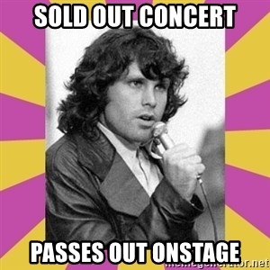 Jim Morrison - sold out concert passes out onstage