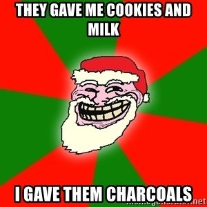 Santa Claus Troll Face - they gave me cookies and milk i gave them charcoals
