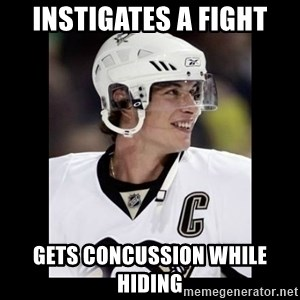 sidney crosby - INSTIGATES A FIGHT GETS CONCUSSION WHILE HIDING