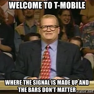 DrewCarey - Welcome to t-mobile Where the signal is made up and the bars don't matter