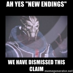 """Turian Councillor. - Ah yes """"new endings"""" we have dismissed this claim"""