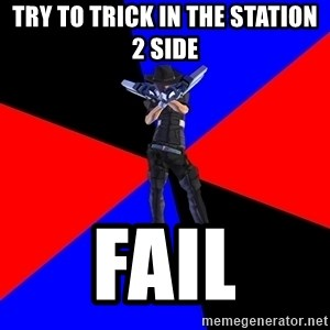 S4Player - Try to trick in THE station 2 SIDE FAIL