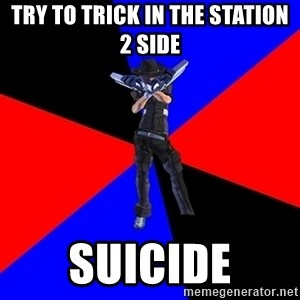 S4Player - try to trick in the station 2 SIDE SUICIDE