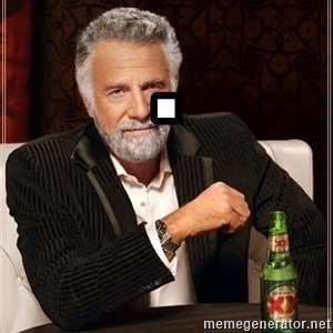 The Most Interesting Man In The World - .
