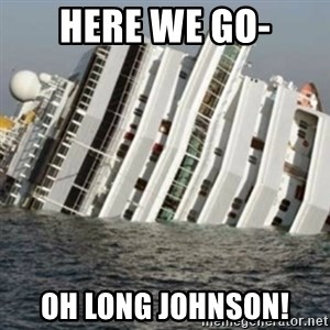 Sunk Cruise Ship - Here we go- Oh Long johnson!