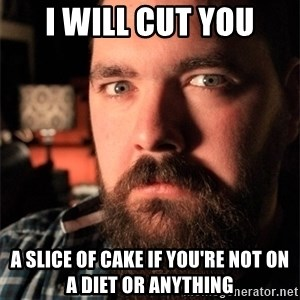 Dating Site Killer - I will cut you a slice of cake if you're not on a diet or anything
