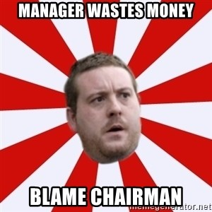 Mackem Logic - manager wastes money blame chairman