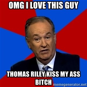 Bill O'Reilly Proves God - OMg i love this guy thomas riley kiss my ass bitch
