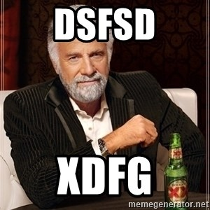 Dos Equis Guy gives advice - dsfsd xdfg