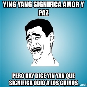 Laughing Man - Ying yang significa amor y paz pero hay dice yin yan que significa odio a los chinos