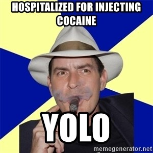 Charlie Sheen Winning - Hospitalized for INJECTING cocaine yolo