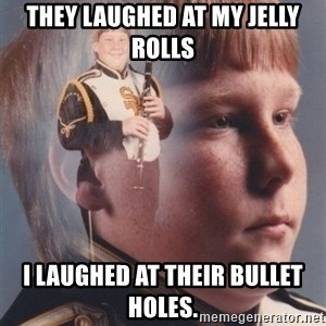PTSD Clarinet Boy - they laughed at my jelly rolls i laughed at their bullet holes.