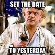 Doc Back to the future - Set the date To Yesterday