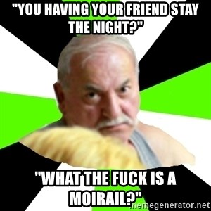 """Homestucker Father - """"You having your friend stay the night?"""" """"What the fuck is a Moirail?"""""""