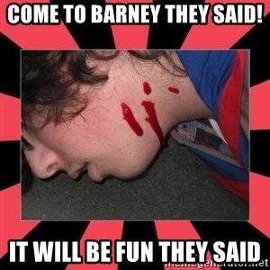 Dead Explorer - come to barney they said! it will be fun they said