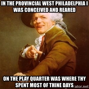Joseph Ducreux - in the provincial west philadelphia i was CONCEIVED and reared on the play quarter was where thy spent most of thine days