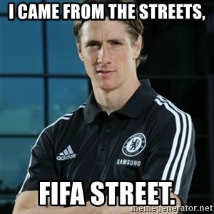 TorresFernando - i came from the streets, fifa street.