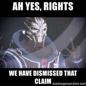 Ah, Yes, Reapers - Ah yes, Rights We have dismissed that claim