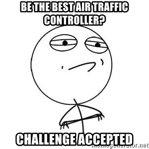 Challenge Accepted HD 1 - be the best air traffic controller? challenge accepted