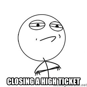 Challenge Accepted HD 1 - CLOSING A HIGH TICKET