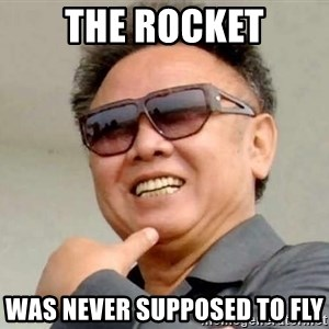 Kim Jong Il - The ROCKet WAS NEVER SUPPOSED TO FLY