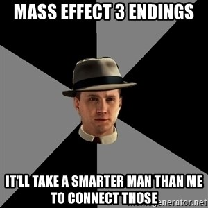 L A Noire Cole - Mass effect 3 endings It'll take a smarter man than me to connect those