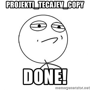 Challenge Accepted HD 1 - projekti_tecajev_copy DONE!