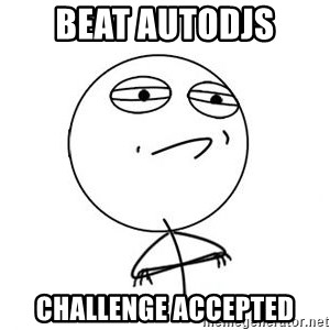 Challenge Accepted HD 1 - Beat autodjs challenge accepted