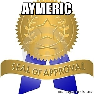 Seal Of Approval - Aymeric