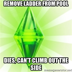 Sims - remove ladder from pool dies, can't climb out the side