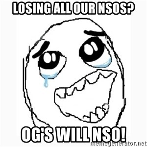Happy Cry - losing all our nsos? og's will nso!