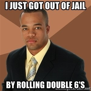 Successful Black Man - i just got out of jail by rolling double 6's