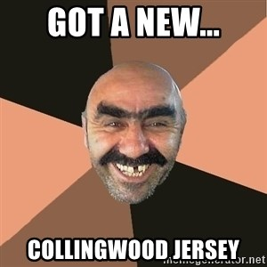 Provincial Man - got a new... collingwood jersey