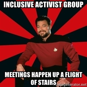 Manarchist Riker - inclusive activist group meetings happen up a flight of stairs