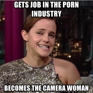 Emma Watson Trollface - Gets job in the porn industry becomes the camera woman