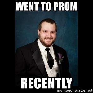 Date Rape Dave - went to prom recently